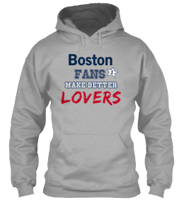 Boston Fans make better Lovers